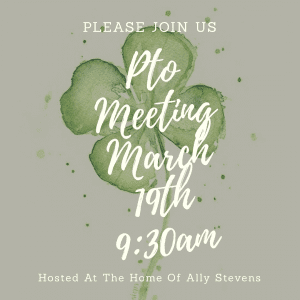March PTO meeting at Ally Stevens with shamrock